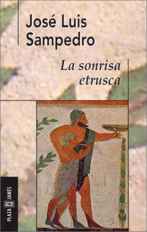 Resultado de imagen de la sonrisa etrusca jose luis sampedro