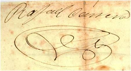 """Firma del Presidente Vitalicio Rafael Carrera Turcios. Tal y como se puede apreciar en esta imagen, su firma era bastante clara, desmintiendo la leyenda popular de que firmaba como """"Racarraca""""."""