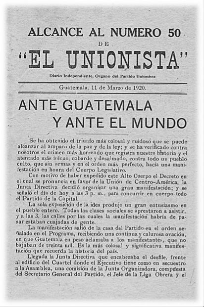 Portada del diario El Unionista, órgano de difusión del Partido Unionista, en el que se denunció continuamente al gobierno de Estrada Cabrera, y en el que constan los sucesos relativos al derrocamiento del dictador.